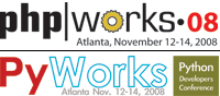 php works / PyWorks 2008: Chicago